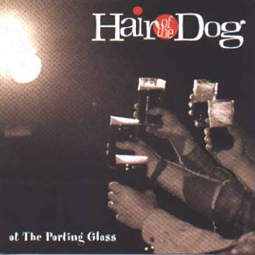 Hair of the Dog - At the Parting Glass