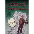 Ireland: This Land Is Ours